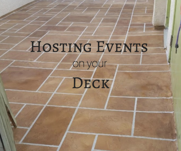 Hosting Events on your Deck