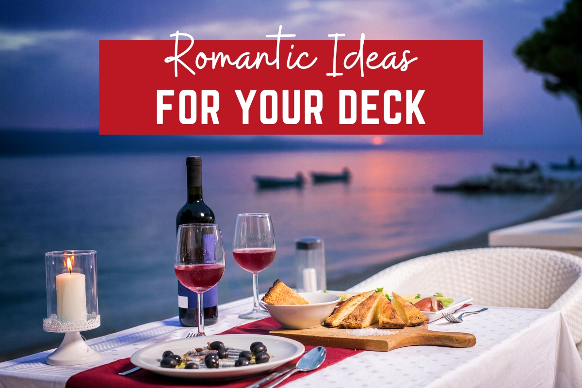 Romantic Ideas for Your Deck