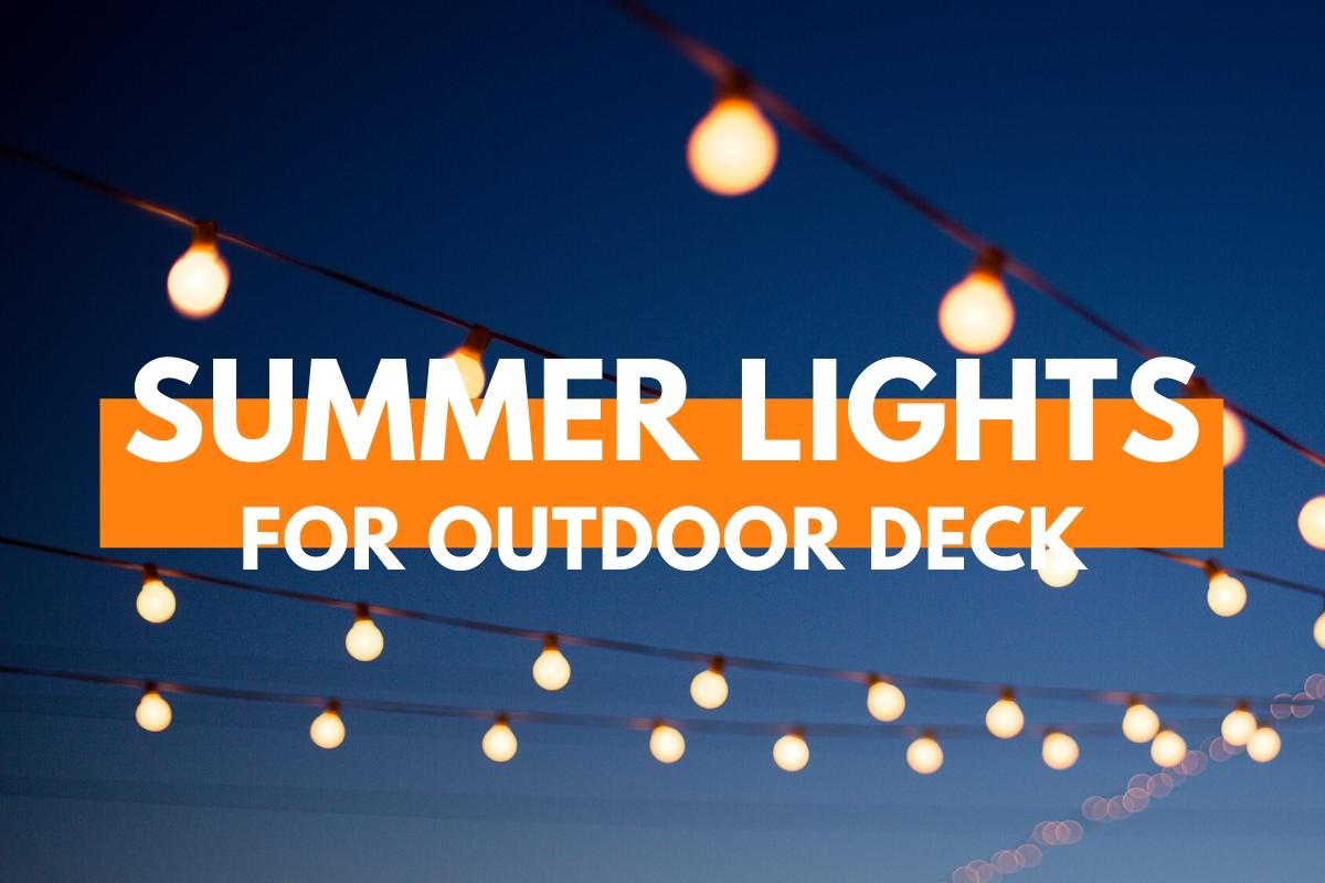 Lights hanging - Summer Lights for Outdoor Deck