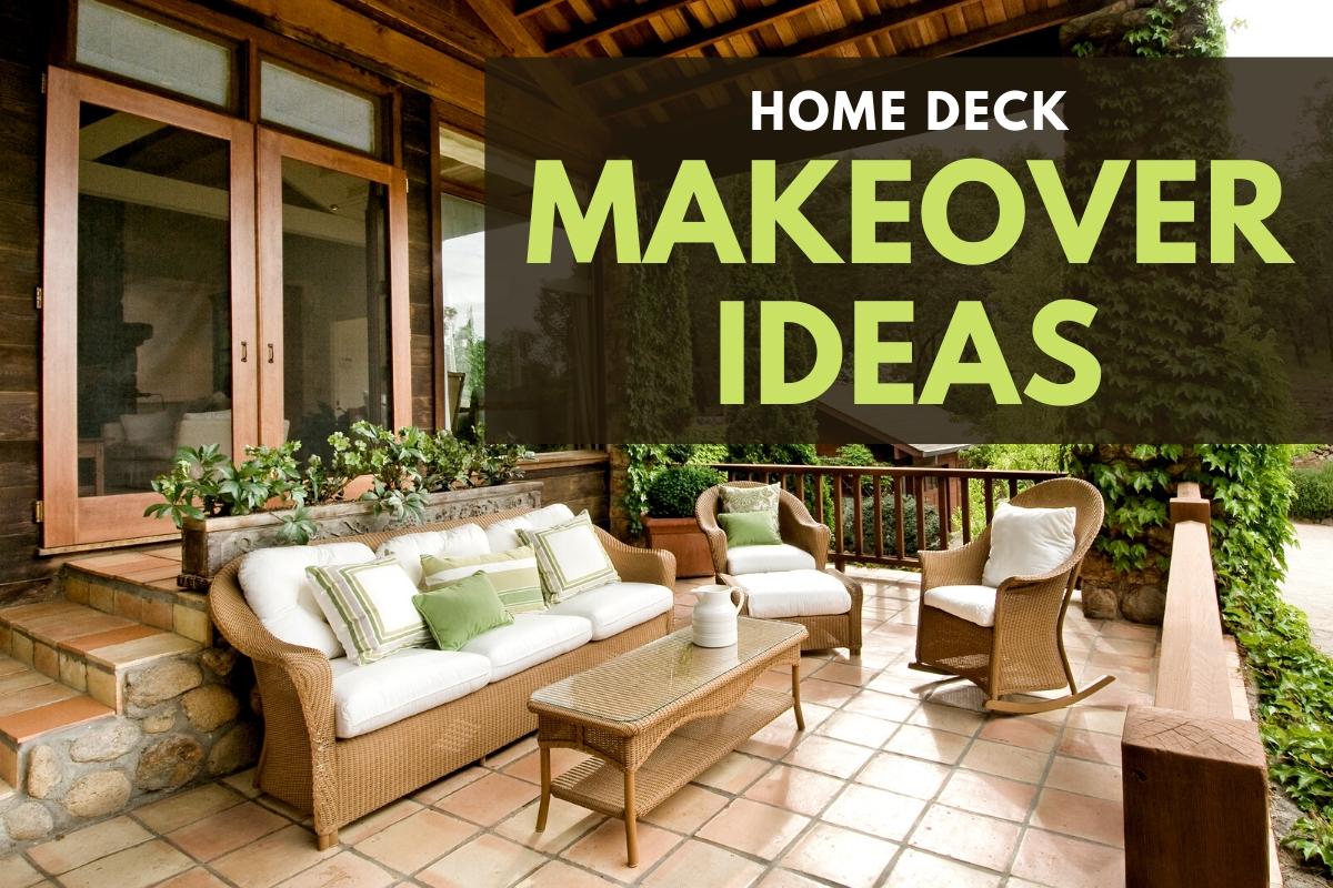 Home Deck Makeover Ideas