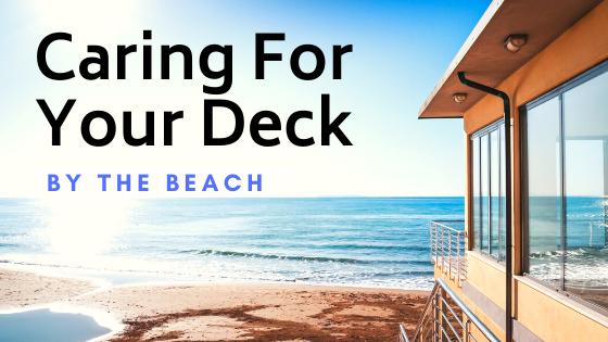 beach deck care