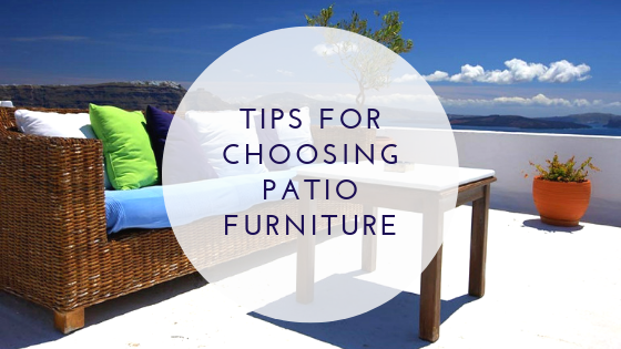 how to choose the right patio furniture