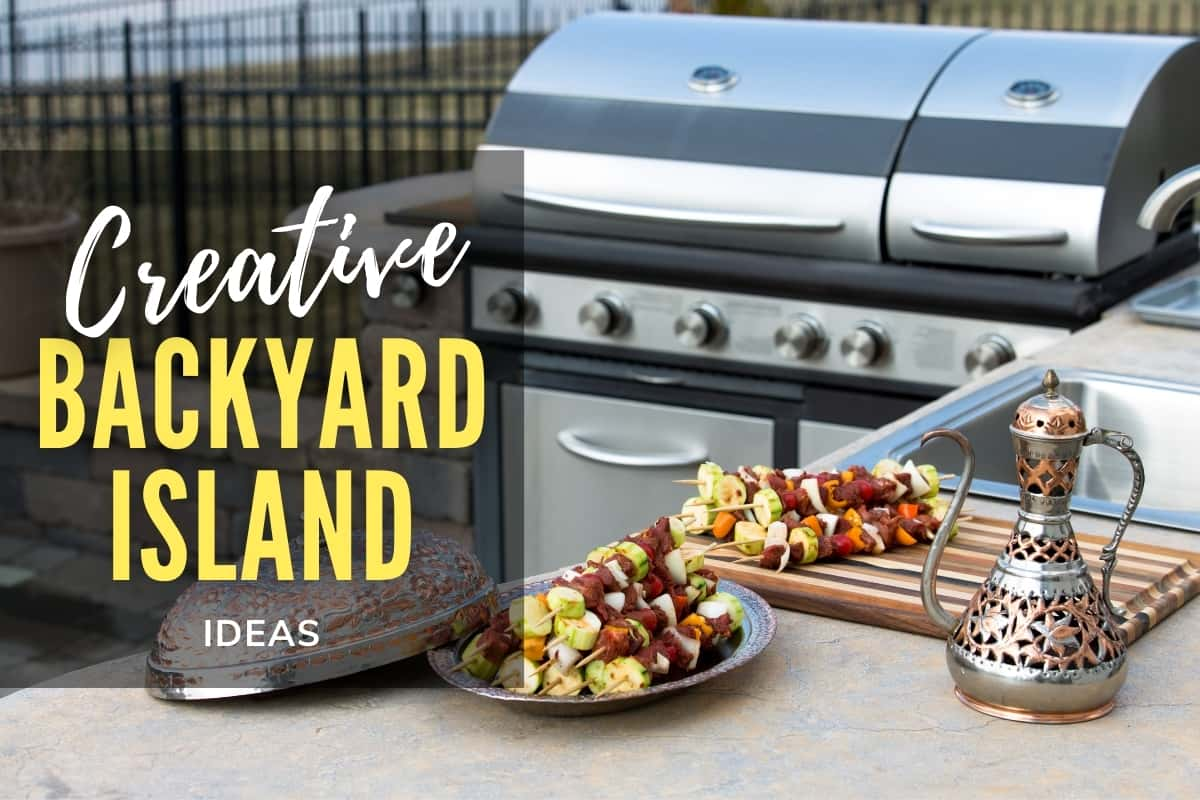 Backyard Kitchen - Creative Backyard Island Ideas
