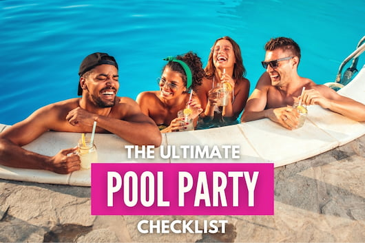 Ultimate Pool Party Checklist - Group of friends hanging out in the pool