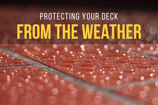 Protecting Your Deck from The Weather - Floor with water drops