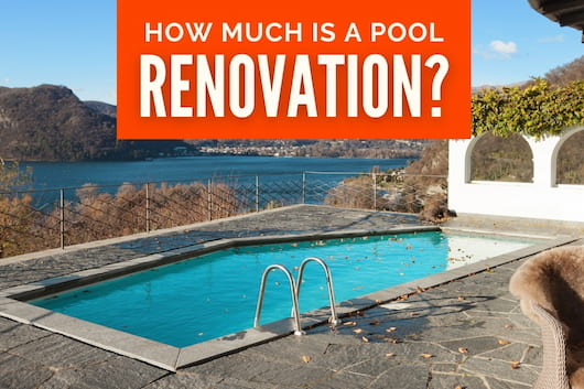 How Much is a Pool Renovation? - Residential Pool