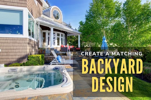 Create a Matching Backyard Design - Well-designed backyard of a house with a jacuzzi