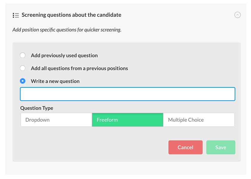 Choose what kind of screening questions you want to add