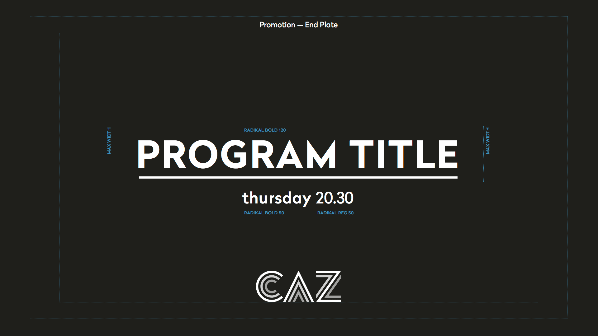 CAZ Promotion End Plate brand system