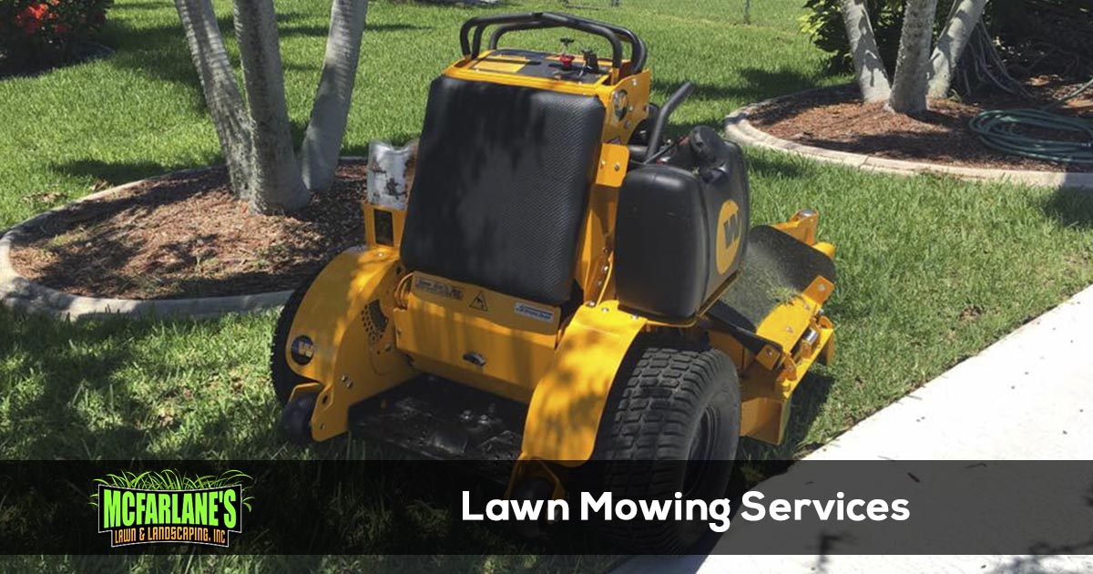 Cape Coral & Fort Myers Lawn Maintenance Service