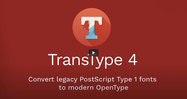 Video: Convert legacy PostScript Type 1 fonts into modern OpenType