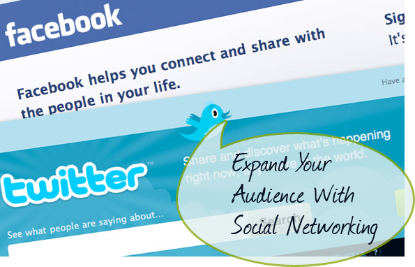 Expand your audience with Social Networking