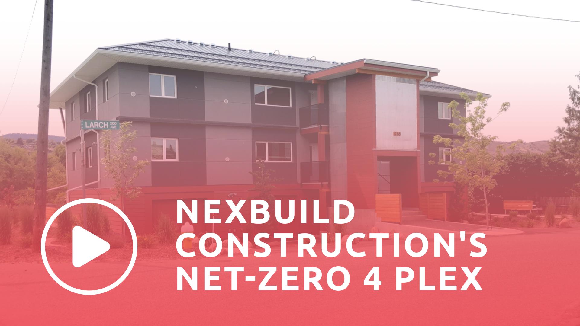 Watch video nexbuild constructions net zero 4 plex in Kamloops