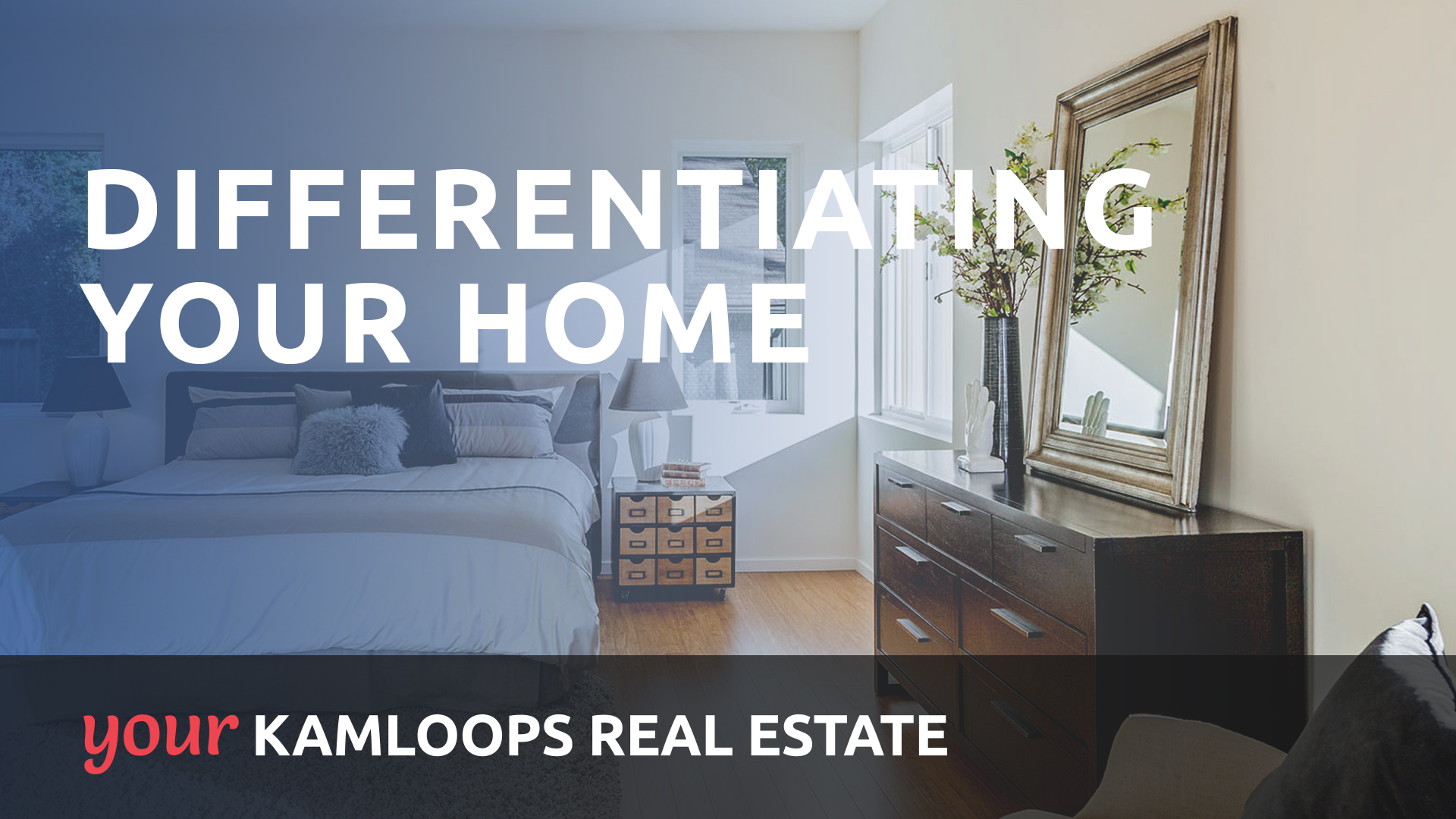 Differentiating Your Home