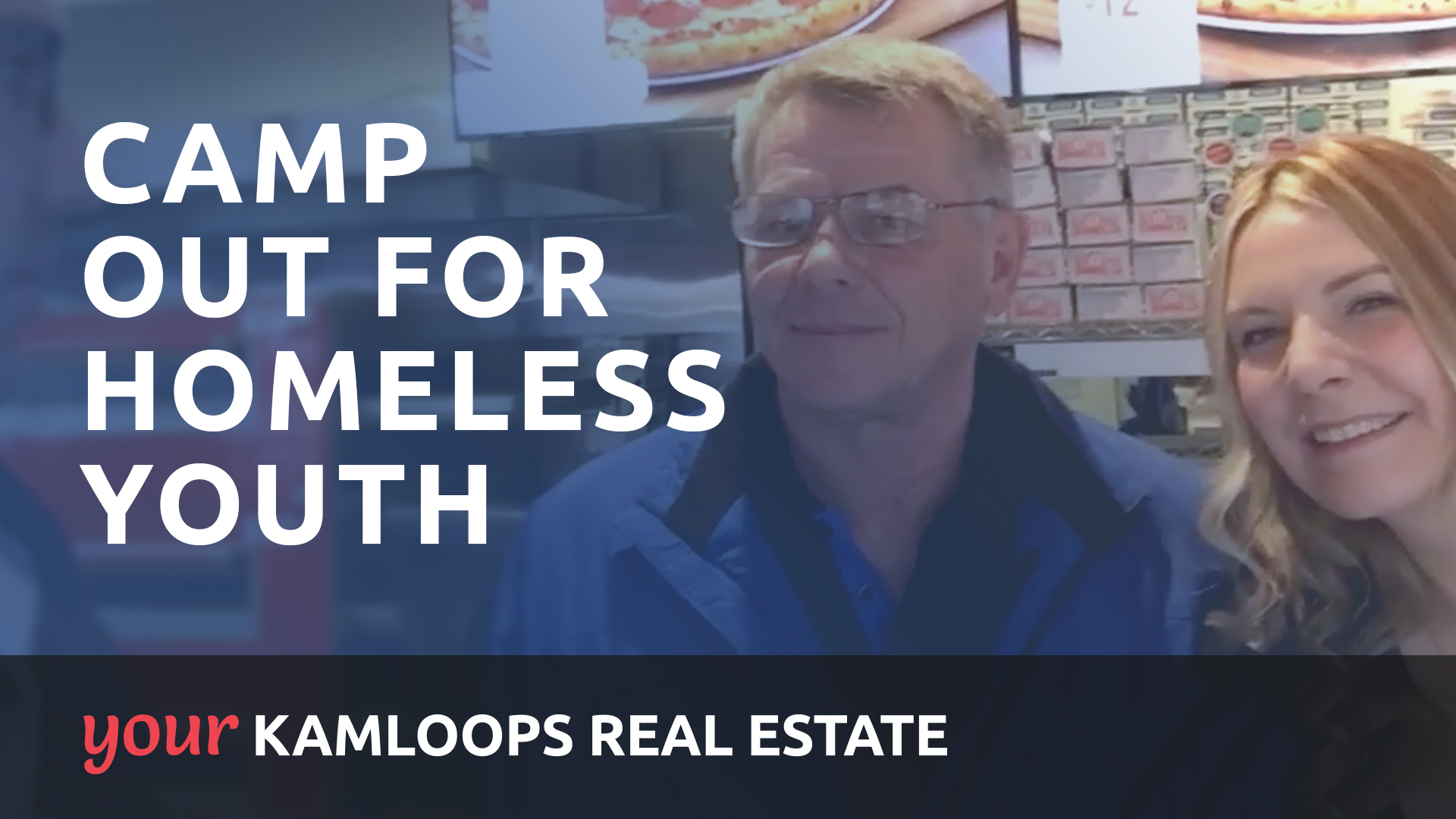 Your Kamloops: Camp Out for Homeless Youth