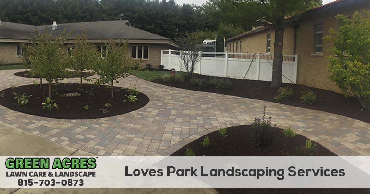 Loves Park Illinois Landscaping Company