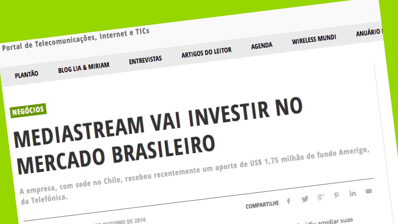 mediastream invierte en el mercado brasileño
