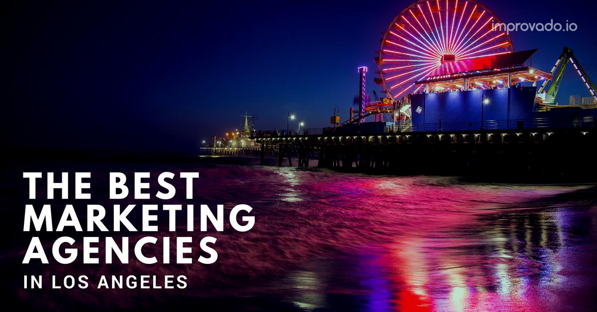 The Best Marketing Agencies in Los Angeles: Top 50 LA Agencies