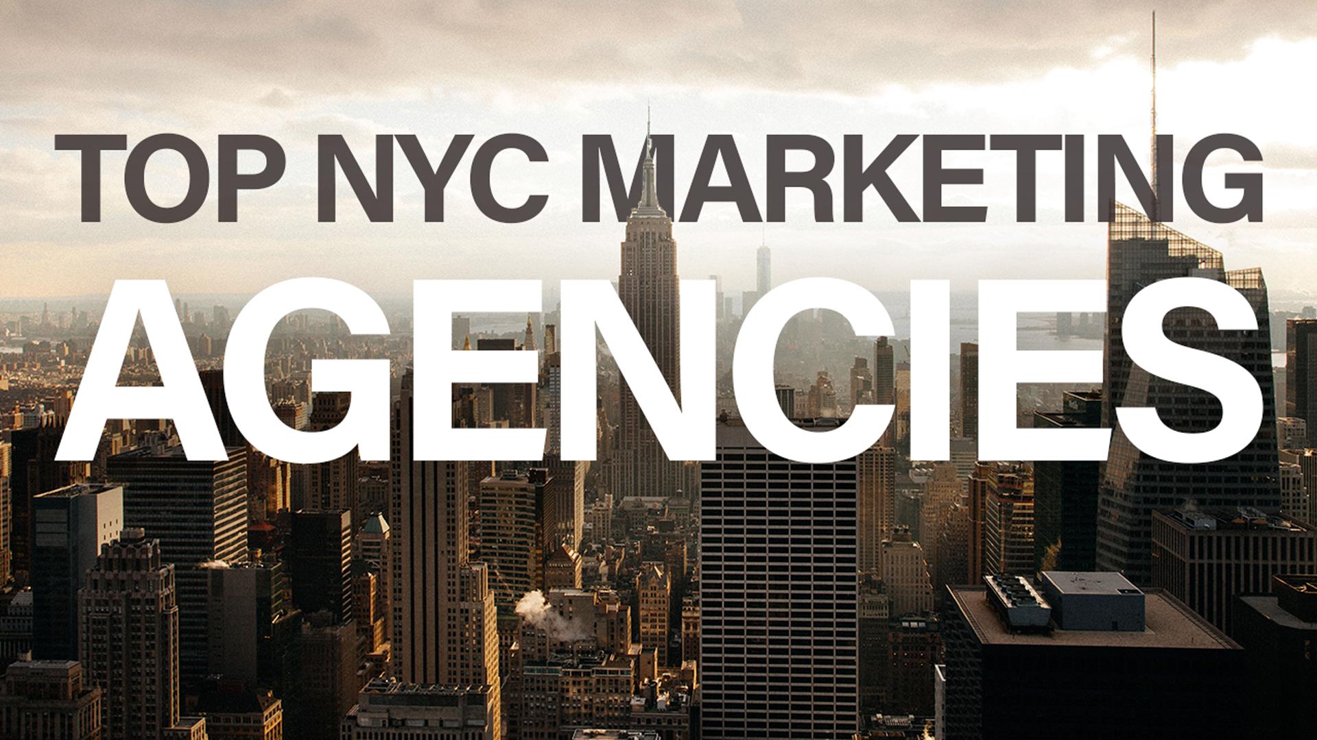 The Best Marketing Agencies in New York: Top NYC Agencies
