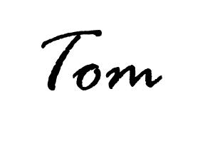 Tom signature