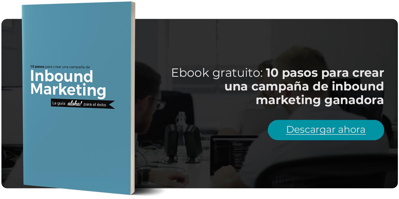 10 pasos para crear una campaña de inbound marketing ganadora