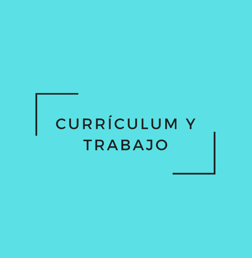 Currículum y Trabajo