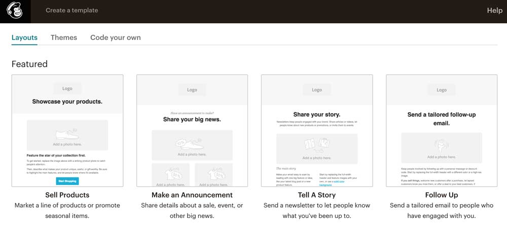 Mailchimp's pre-made email marketing layouts.