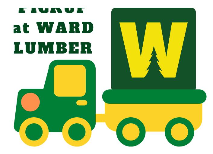 Ward Lumber Curbside pickup