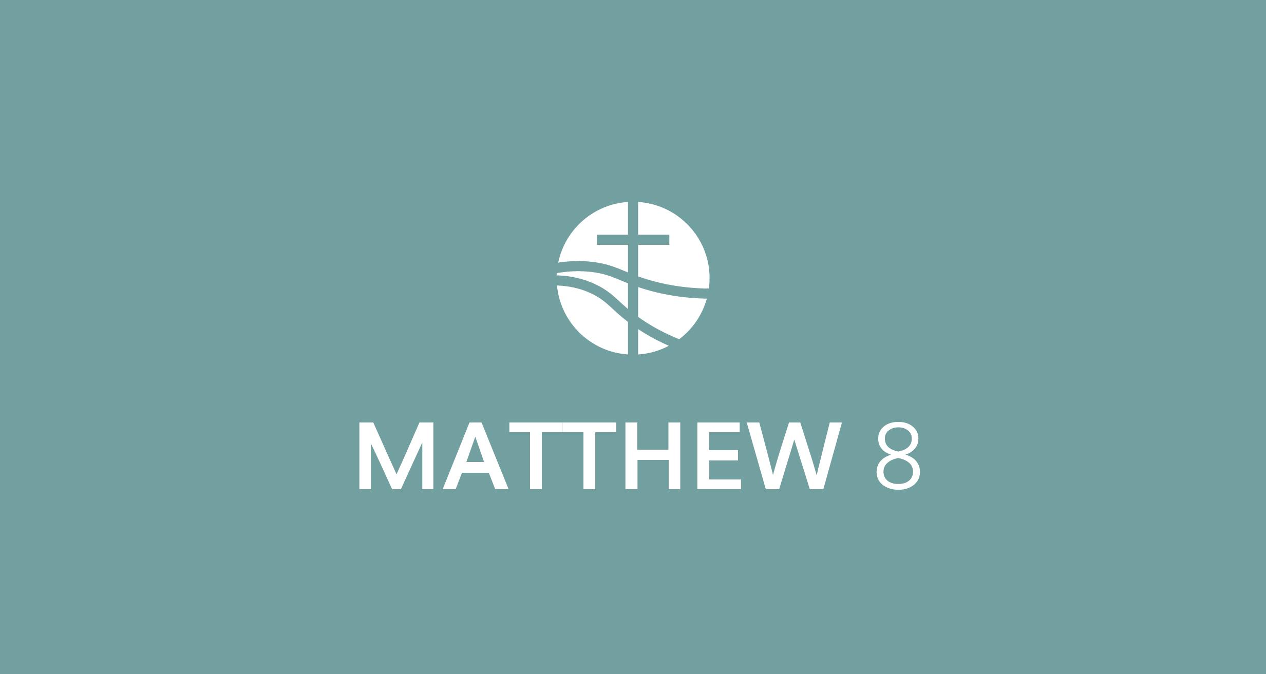 Matthew 8 (2018)