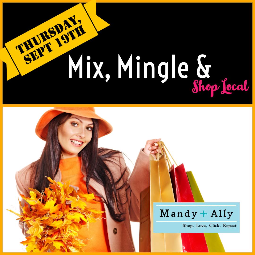 Mix, Mingle & Shop Local Fall Event