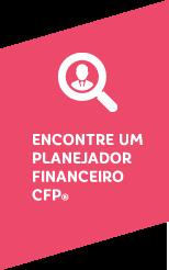 Encontre um Planejador Financeiro CFP