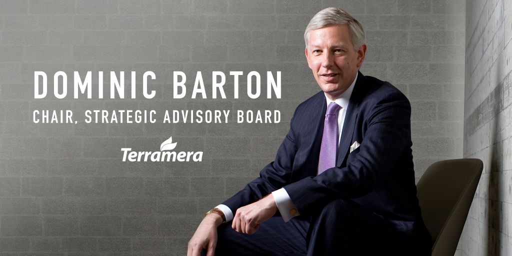 Terramera is pleased to announce Dominic Barton as Chair of their Strategic Advisory Board