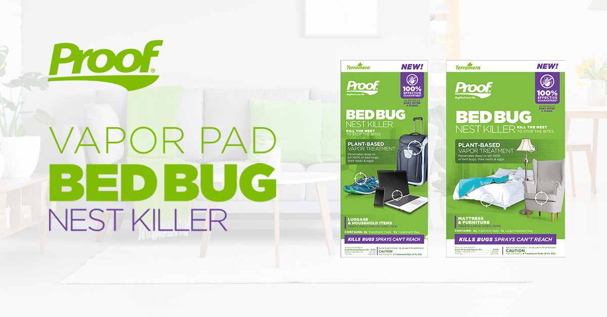 PROOF® by Terramera launched an innovative, new plant-based consumer pest control product: PROOF® Bed Bug Nest Killer, featuring PROOF® Vapor Pad.