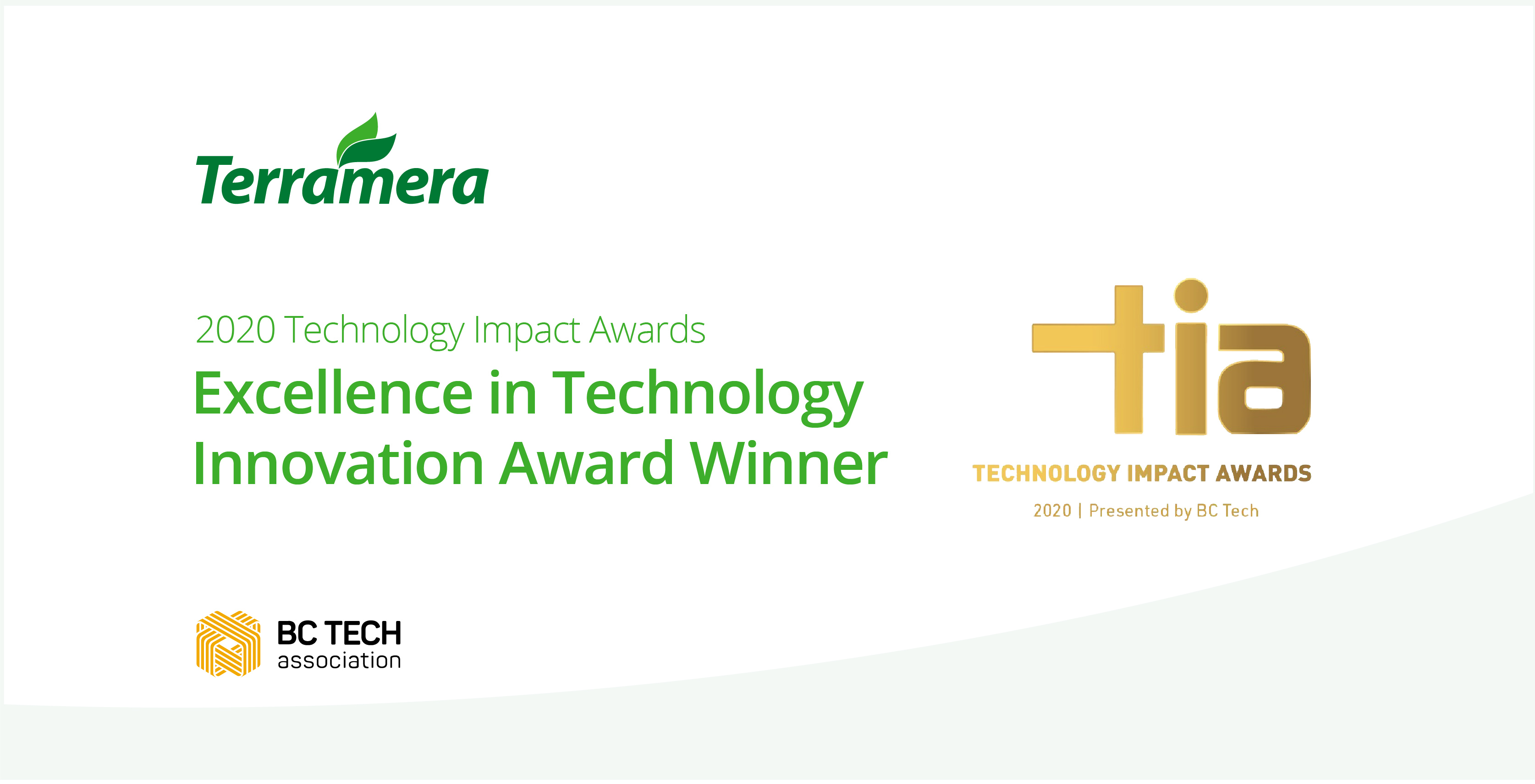 Terramera was announced the winner of the Excellence in Technology Innovation award at the 2020 Technology Impact Awards (TIAs).