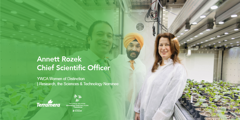 Terramera's Chief Scientific Officer, Dr. Annett Rozek was announced as a nominee for the YWCA Women of Distinction award today on the 110th annual International Women's Day.