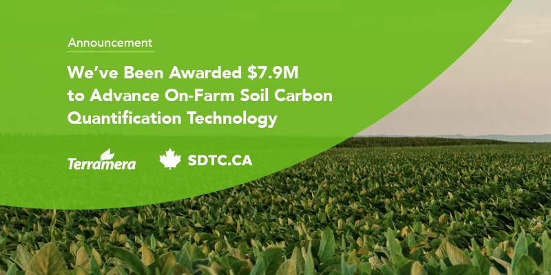 SDTC has awarded Terramera $7.9M in funding to support the commercialization of their soil carbon quantification technology.