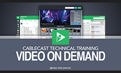 Cablecast - Video Tutorials & Webinars Cablecast Technical