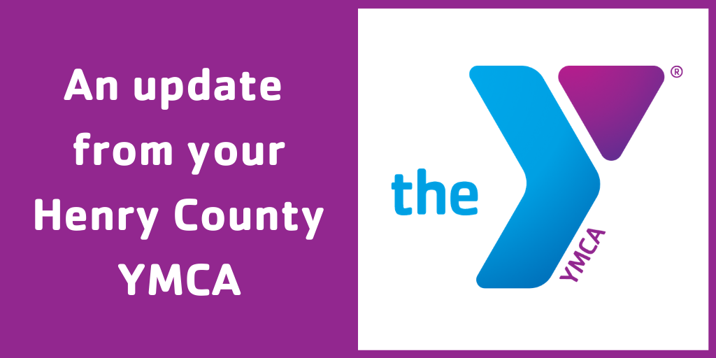 An update from your Henry County YMCA