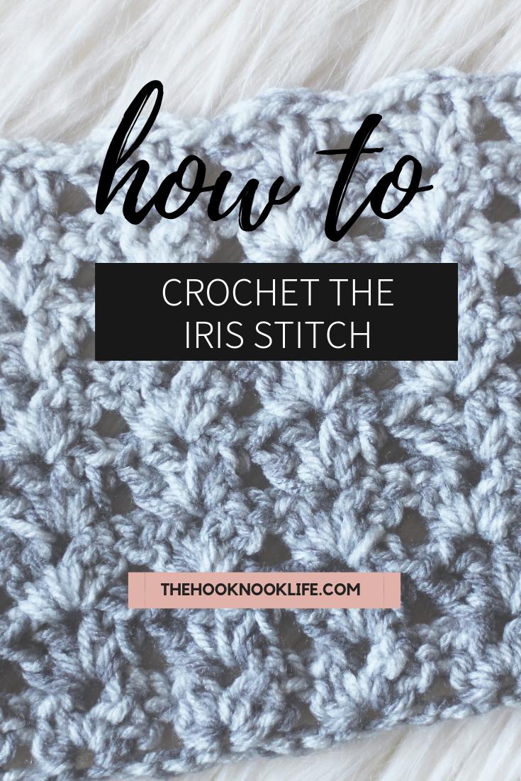 How to Crochet the Iris Stitch by Brianna Iaropli for @thehooknook
