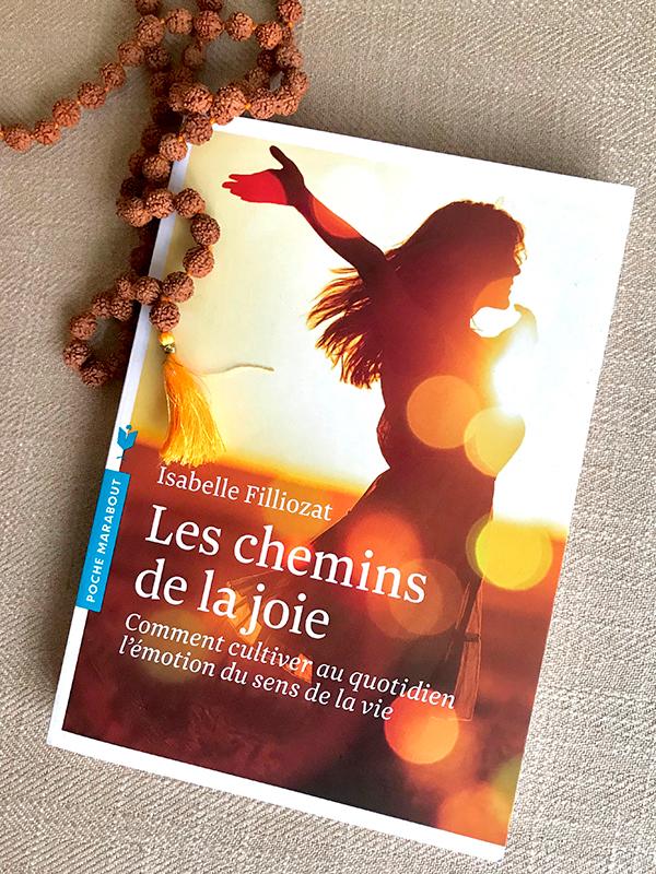 Blog Littéraire - Les chemins de la joie d'Isabelle Filliozat - Suivre sa Joie - Saskia Parein
