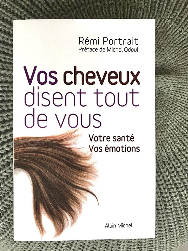 Blog Littéraire - Vos cheveux disent tout de vous de Rémi Portrait - Suivre sa Joie - Saskia Parein