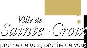 Ville de Sainte-Croix, Proche de Tout, Proche de Vous
