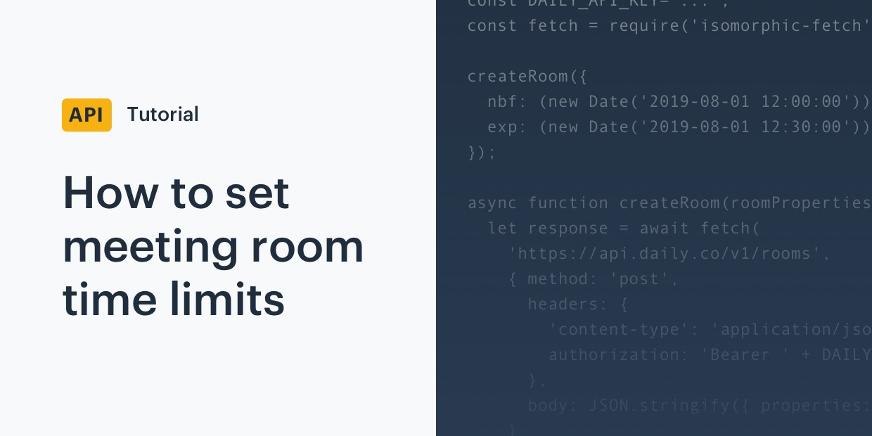 Video call API tutorial: time limits for rooms and meetings
