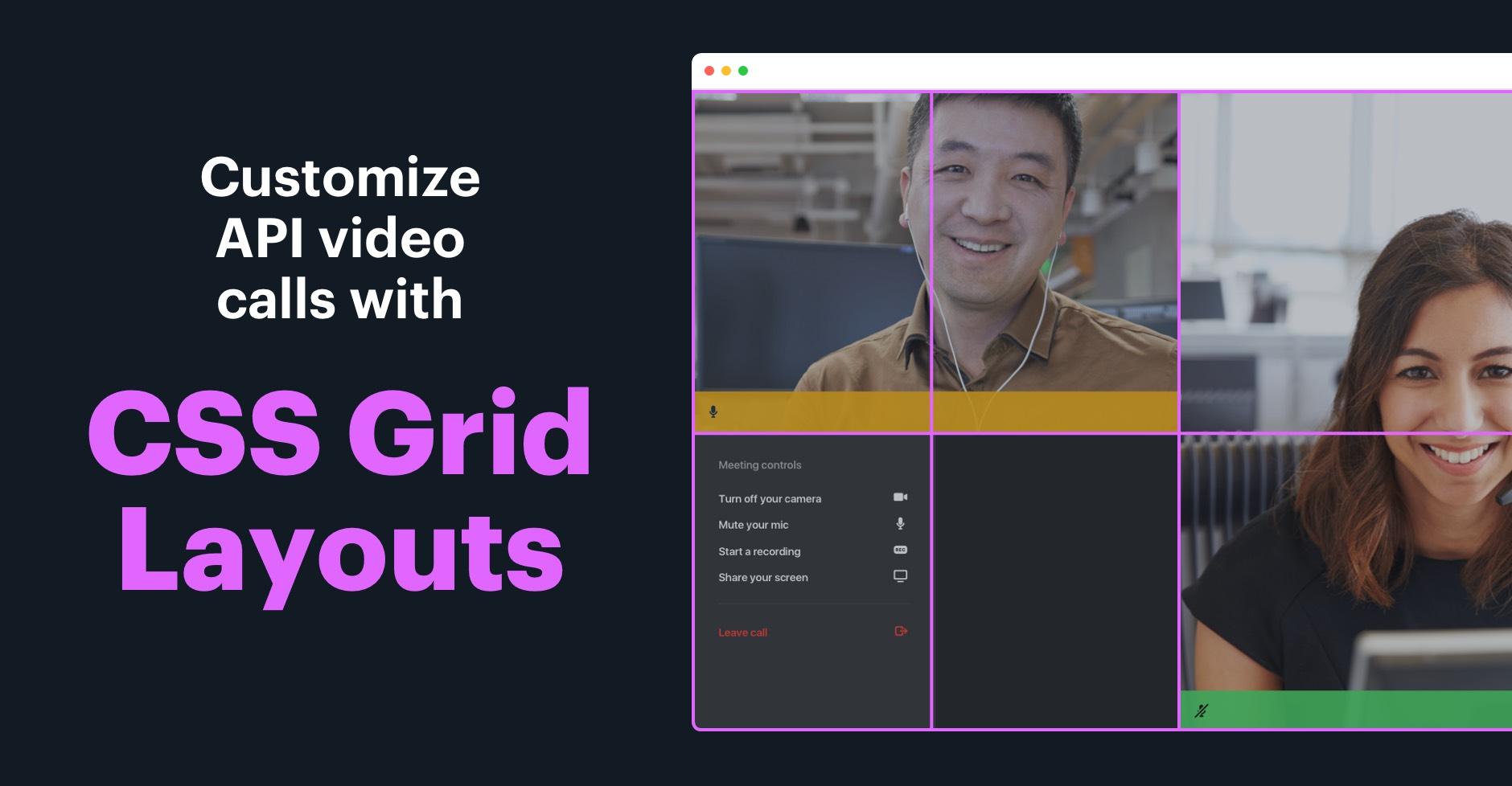 Using CSS Grid to create custom API video call layouts