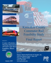 Kankakee County Commuter Rail Feasibility Study 2005