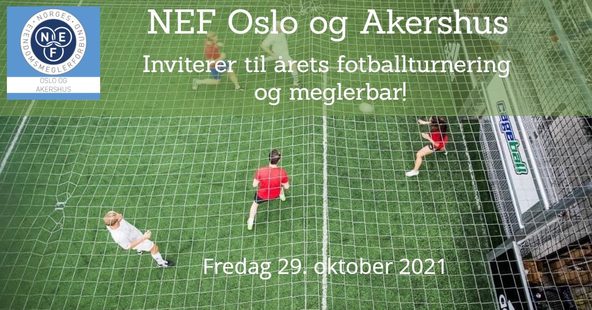 NEF Oslo og Akershus inviterer til årets fotballturnering og meglerbar