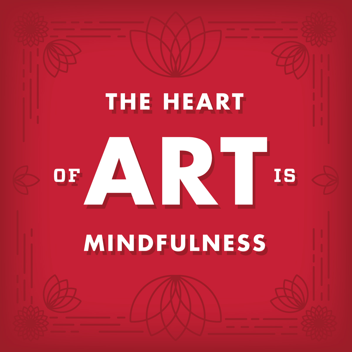 Mindfulness: The Heart of Art and Design Text
