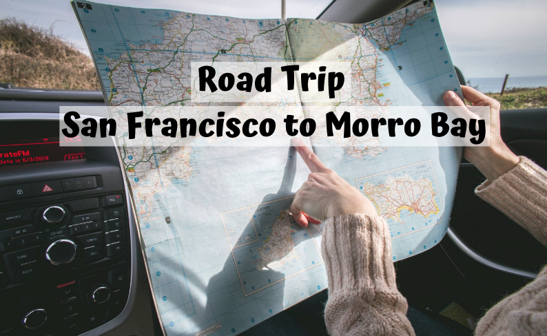 road trip to morro bay