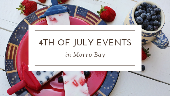 4th of July events in Morro Bay