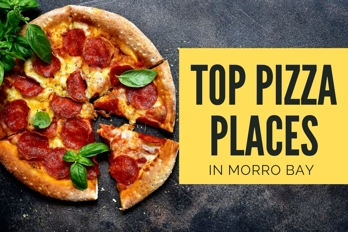 Pepperoni Pizza - Top Pizza Places in Morro Bay